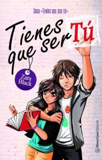 Tenías que ser tú (TQST Libro #1)© [EN LIBRERIAS] cover