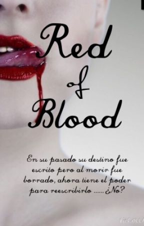 Red of Blood (Pausada) by Andrea171