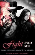 Fight For Me ::: Skulduggery Pleasant Fanfiction by Prysm-Emery