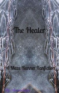 The Healer |TMR Newt/ Minho | cover