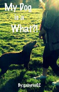 My Dog Is a What?! cover