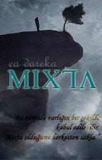 ea-dareka tarafından yazılan Mixta adlı hikaye