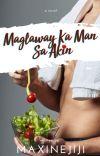 MAGLAWAY KA MAN SA AKIN  Published Under LIB cover
