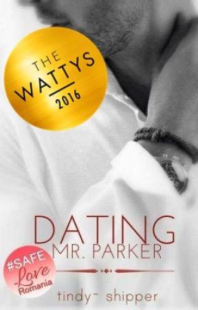 Dating Mr.Parker (#Wattys2016)( În curs de publicare) by tindy-shipper