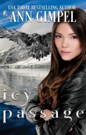 Icy Passage: An Antarctica Novel by AnnGimpel