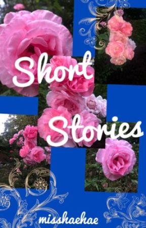 Short Stories..eh by misshaehae
