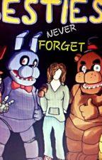 Never Forget ( fnaf x reader ) by lucylovedog38