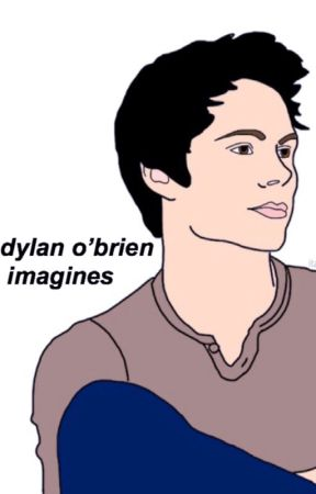 dylan o'brien imagines  by lightyagamigf