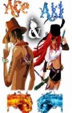 Red And Blue Flames (one piece fanfic) [Portgas D. Ace love story] by annimefreakxx