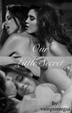 Our Little Secret (Camren) by vampireregui