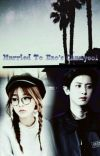Married to Exo's Chanyeol ~ cover