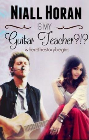 Niall Horan Is My Guitar Teacher?!? *editing* by WhereTheStoryBegins