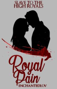 Royal Pain ~ Slave to the High Royals cover