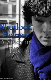 Sherlock Holmes: A Study in Life cover