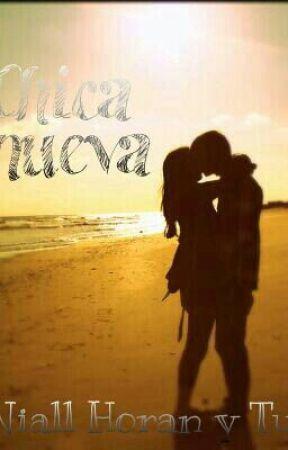 Chica nueva (Niall horan y Tu) by Naialmofoz