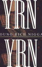 YRN 2 : Rich & Famous by LvckyKP