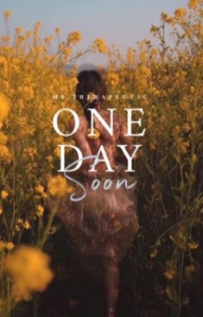 One Day Soon  by KimberlyTorio
