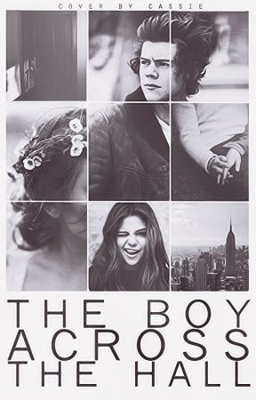The Boy Across The Hall [Harry Styles A.U.] by -Humorous