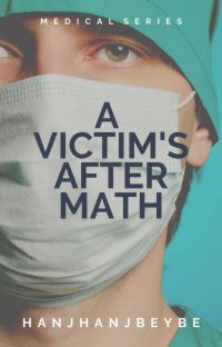 A Victim's Aftermath [MEDICAL SERIES #2] cover
