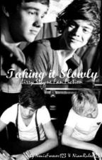 Taking it slowly - Lirry Stayne - by NouisForever123