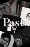Past. / One Direction ff cover