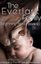 The Everlark Family: Book 1 by GourmetFandoms