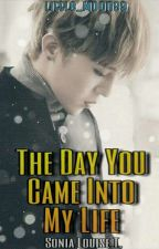 The Day You Came Into My Life (A BigBang Fanfic) [COMPLETED] by Bubble_Moon99