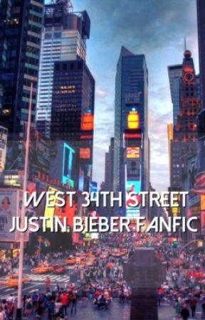 West 34th Street {Justin Bieber Fanfiction} by LindzFrienz12