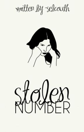 stolen number |✓ book one of stolen series by -selcouth