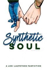 Synthetic Soul [LOKI+ AVENGERS FANFIC] by clandestinefangirl