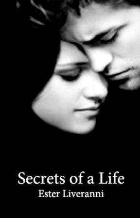 Secrets of a life by EsterLiveranni