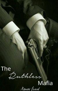 The Ruthless Mafia |  ✔ cover