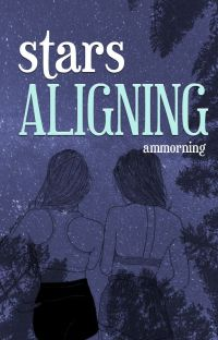 Stars Aligning [Book 1] cover