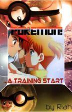 Pokemon........ A Training Start (Pokemon Watty Awards 2013) by Riahboo
