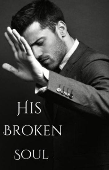 His Broken Soul