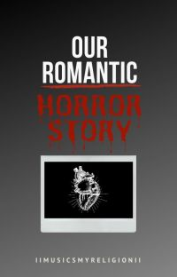 Our Romantic Horror Story (BoyxBoy)  cover