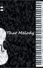 That Melody by RandiRavenous