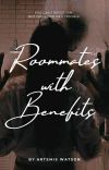 Roommates With Benefits - Panty Droppers Series #1 cover