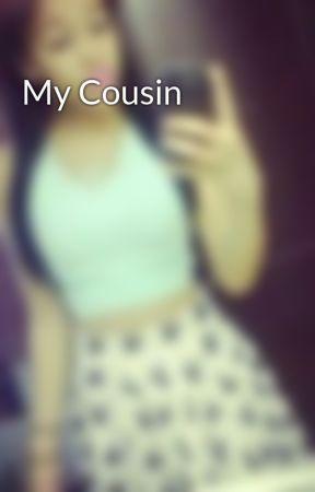 My Cousin by -AkiaGlocks