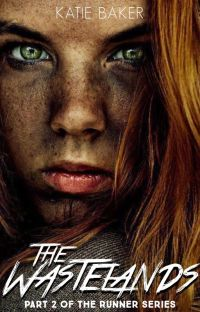 The Wastelands (Part II of the Runner Series) cover
