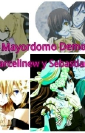 Mi Mayordomo Demonio (Marcy y Sebastian) by Marcy_the_proxy_k
