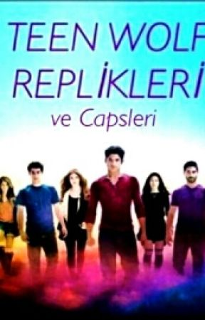 TEEN WOLF REPLİKLERİ ve CAPSLERİ by iamcatharine