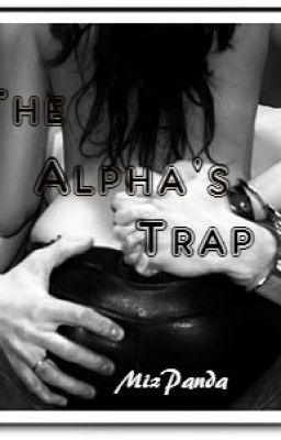 The Alpha's Trap