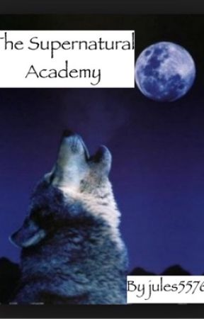 The super natural academy by jules5576