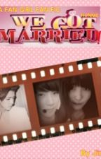 We Got Married !? by jinieseo