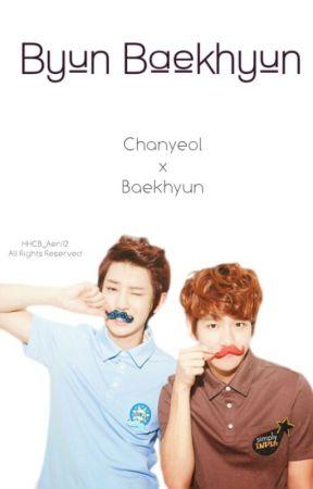 Byun Baekhyun [CHANBAEK]   COMPLETED   by HHCB_Aeri12