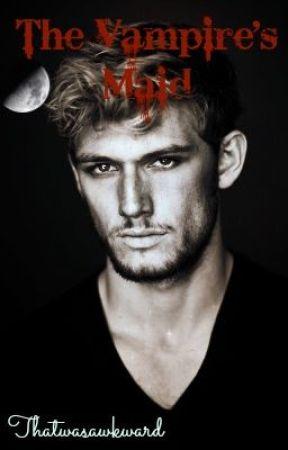 The Vampire's Maid by Thatwasawkward