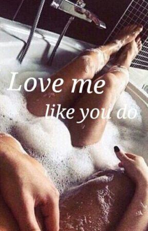 Love me like you do by miceeey