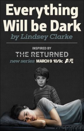 Everything Will be Dark by thereturned