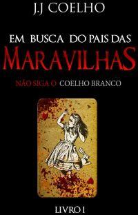 Em Busca do País das Maravilhas (COMPLETO) cover